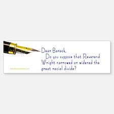 Racial Divide Dear ... Bumper Bumper Bumper Sticker