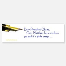Chris Matthews Dear ... Bumper Car Car Sticker