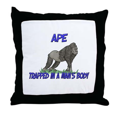 Ape Trapped In A Man's Body Throw Pillow