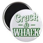 Crack Is Whack Magnet