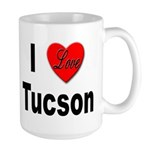 I Love Tucson Arizona Large Mug