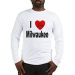 I Love Milwaukee (Front) Long Sleeve T-Shirt