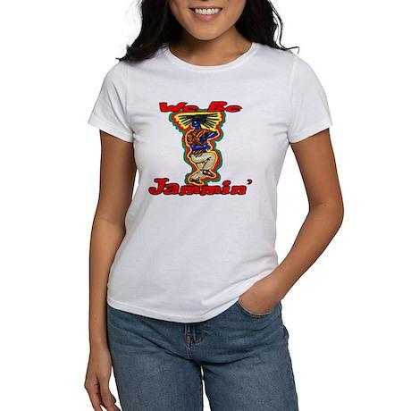 We Be Jammin' Women's T-Shirt