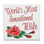 Sensational Wife Tile Coaster