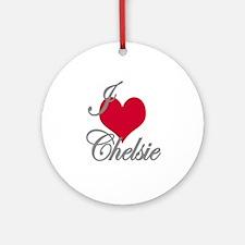 I love (heart) Chelsie Ornament (Round)