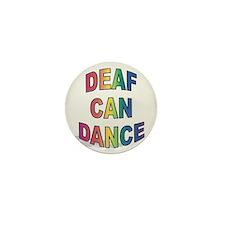 DEAF CAN DANCE Mini Button