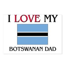 I Love My Botswanan Dad Postcards (Package of 8)