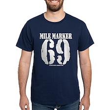 Mile Marker 69 T-Shirt