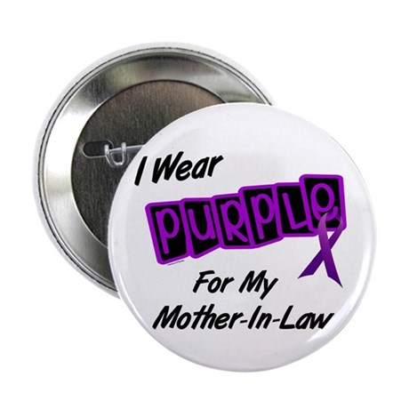 """I Wear Purple 8 (Mother-In-Law) 2.25"""" Button (10 p"""