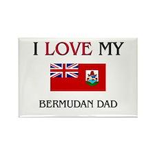 I Love My Bermudan Dad Rectangle Magnet