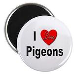 I Love Pigeons Magnet