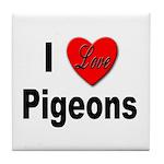 I Love Pigeons Tile Coaster