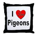 I Love Pigeons Throw Pillow