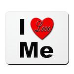 I Love Me Mousepad