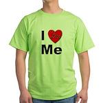 I Love Me Green T-Shirt