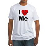 I Love Me (Front) Fitted T-Shirt