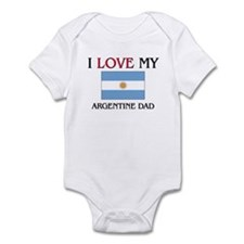 I Love My Argentine Dad Infant Bodysuit