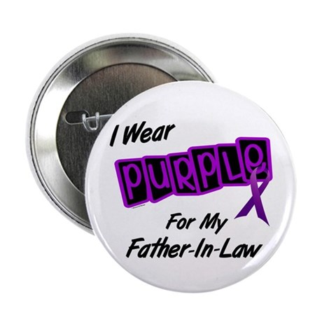 "I Wear Purple 8 (Father-In-Law) 2.25"" Button"