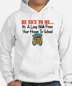 be nice to me bus driver Jumper Hoody