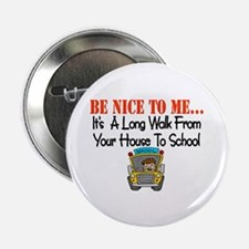 "be nice to me bus driver 2.25"" Button"