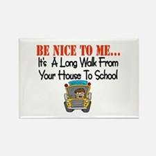 be nice to me bus driver Rectangle Magnet