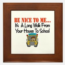 be nice to me bus driver Framed Tile