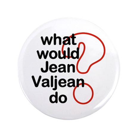 "Jean Valjean 3.5"" Button"