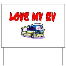 Love My RV Yard Sign