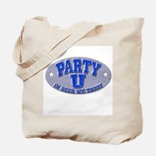 Party U/In Beer...(grey nameplate) Tote Bag