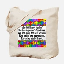 She Has Asperger's Tote Bag
