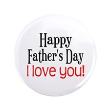 """Happy Father's Day 3.5"""" Button"""