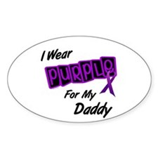 I Wear Purple For My Daddy 8 Oval Decal