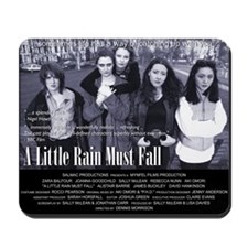A Little Rain Must Fall Mousepad