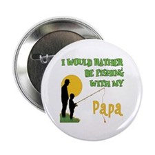 "Fishing With Papa 2.25"" Button"