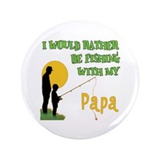 """Fishing With Papa 3.5"""" Button"""