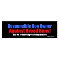 Responsible Dog Owner Bumper Bumper Sticker