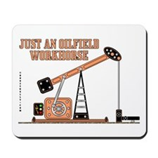 Oilfield Workhorse Mousepad