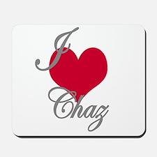 I love (heart) Chaz Mousepad