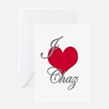 I love (heart) Chaz Greeting Card