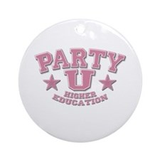 Party U/Higher Ed (Pink) Keepsake (Round)