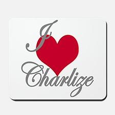 I love (heart) Charlize Mousepad