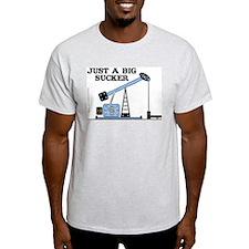 Just A Big Sucker T-Shirt