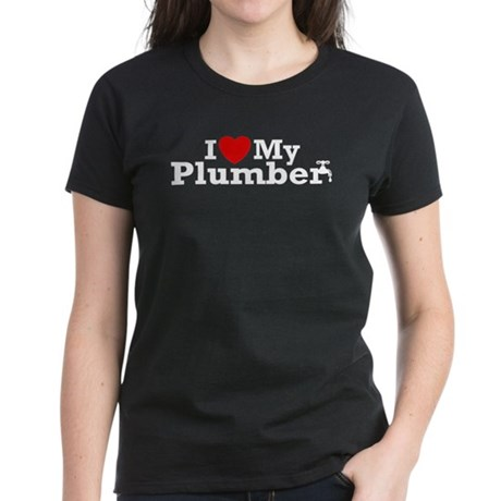 I Love My Plumber Women's Dark T-Shirt