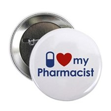 "I Love my Pharmacist 2.25"" Button"