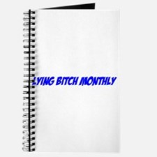 """""""Lying Bitch Monthly"""" Journal"""