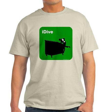 I dive dumpster diver Light T-Shirt