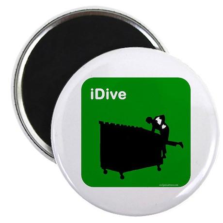 I dive dumpster diver Magnet