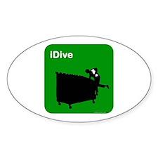 I dive dumpster diver Oval Decal
