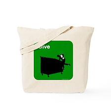 I dive dumpster diver Tote Bag