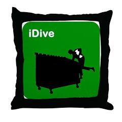 I dive dumpster diver Throw Pillow